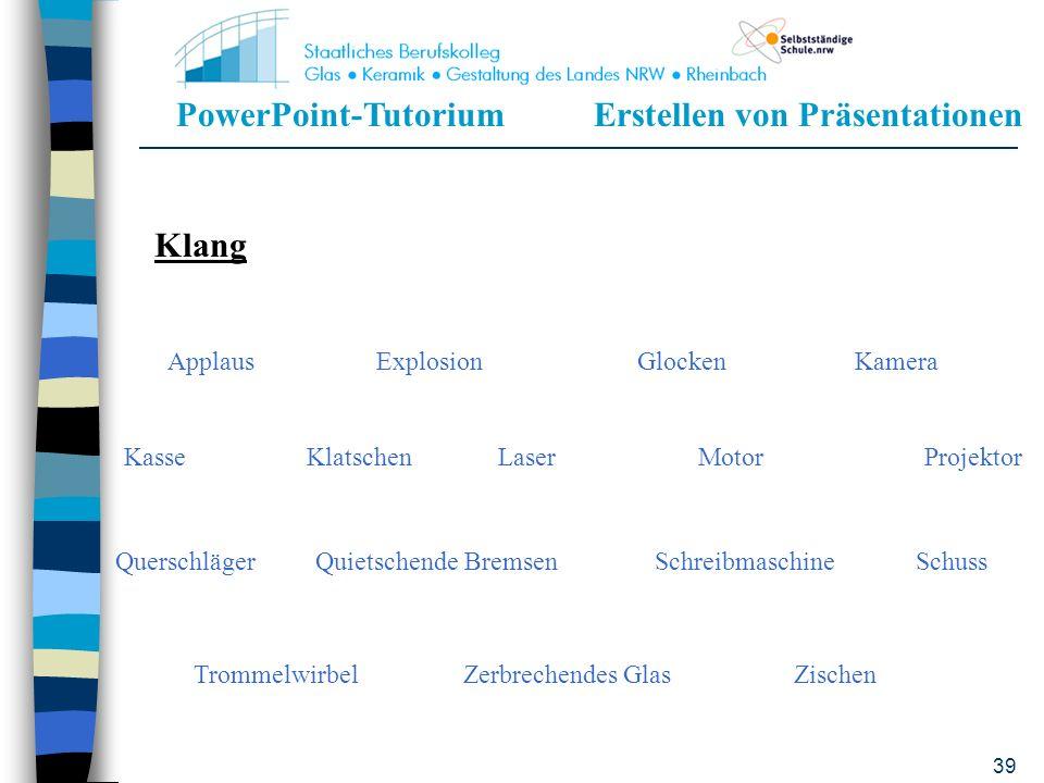 PowerPoint-TutoriumErstellen von Präsentationen 38 Vertikal schließenHorizontal öffnenVertikal öffnenQuer dehnen Von unten dehnenVon rechts dehnenDiag