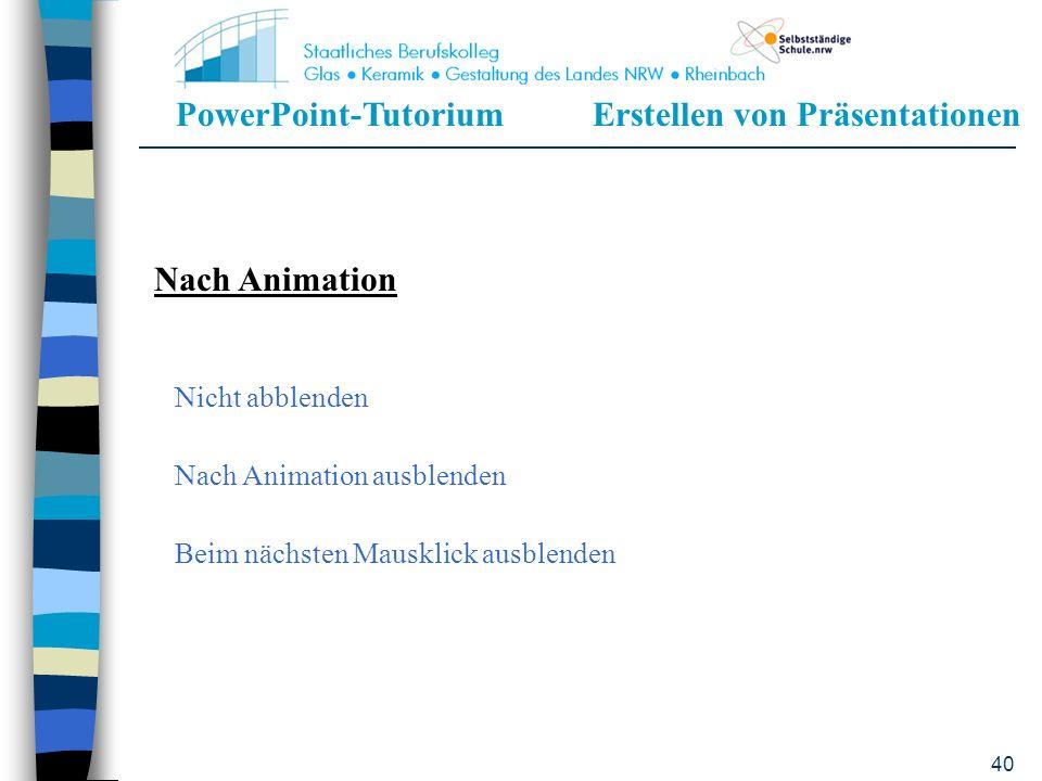 PowerPoint-TutoriumErstellen von Präsentationen 39 Klang ApplausExplosionGlocken KlatschenKasse Kamera ProjektorMotorLaser QuerschlägerSchreibmaschine