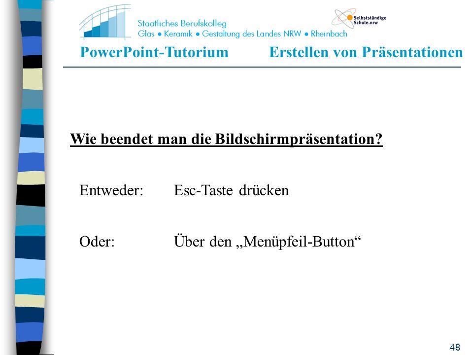 PowerPoint-TutoriumErstellen von Präsentationen 47
