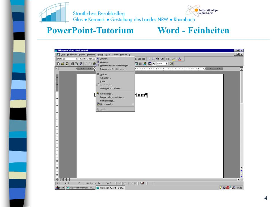 PowerPoint-TutoriumWord - Feinheiten 4