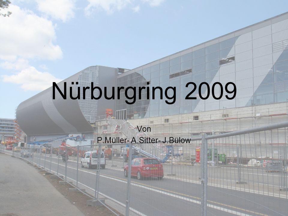 Nürburgring 2009 Von P.Müller- A.Sitter- J.Bülow