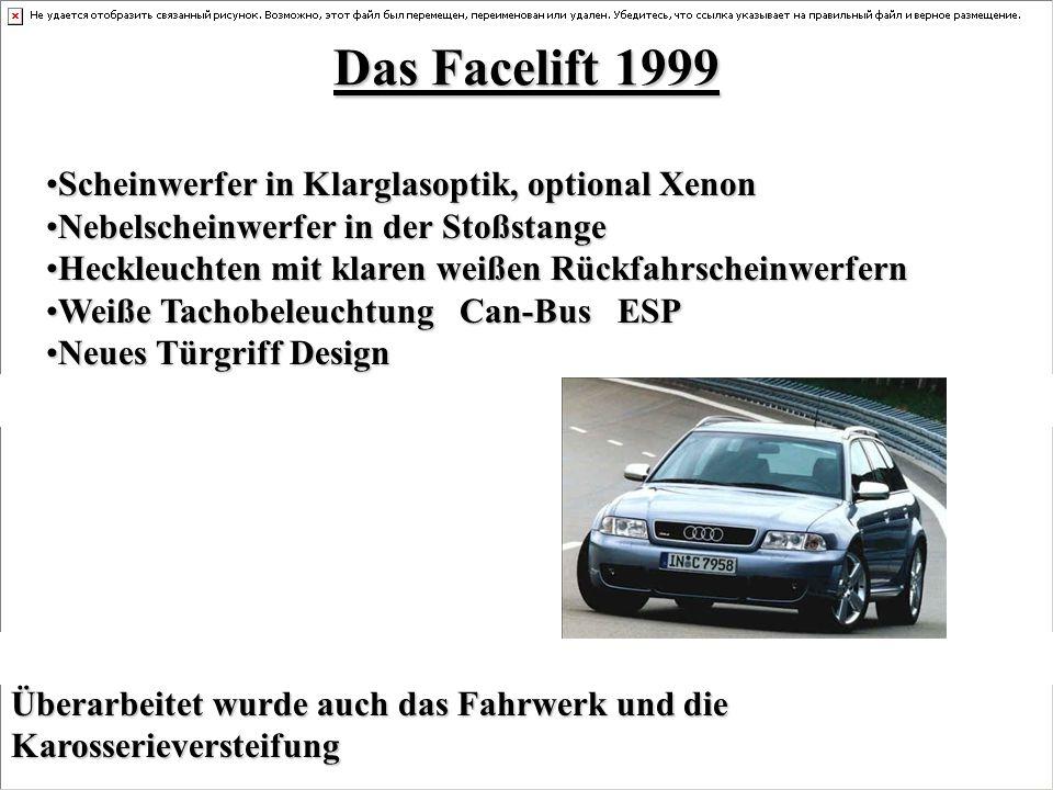 Das Facelift 1999 Scheinwerfer in Klarglasoptik, optional XenonScheinwerfer in Klarglasoptik, optional Xenon Nebelscheinwerfer in der StoßstangeNebels