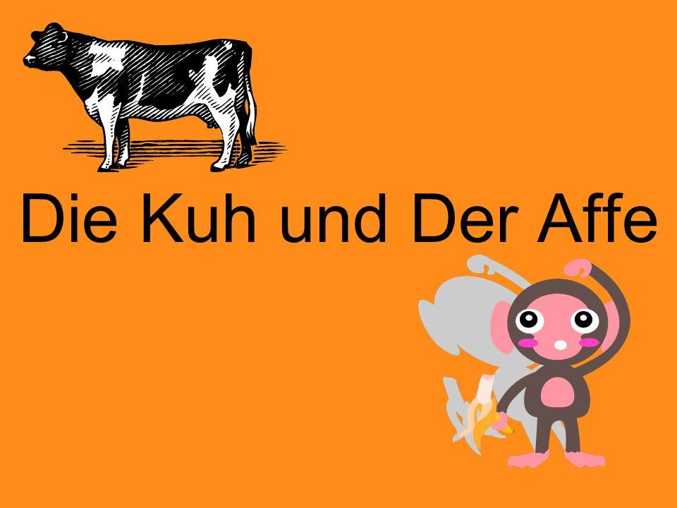 Die Kuh und Der Affe