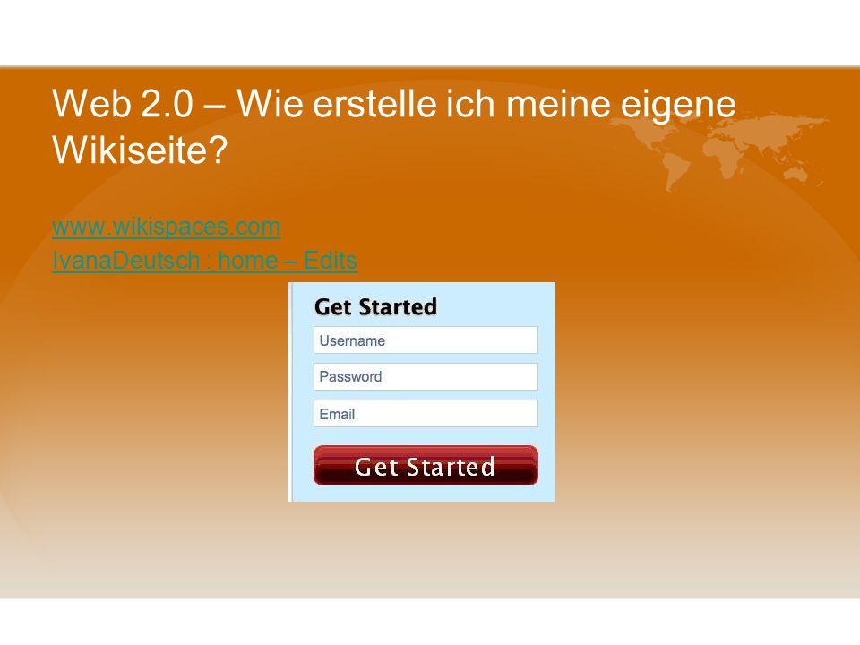 Web 2.0 - Wiki Warum ein Wiki? Schüler können am Anfang des Projekts ihre Ideen auf einer Wiki-Seite sammeln kann später gelöscht werden Schüler könne