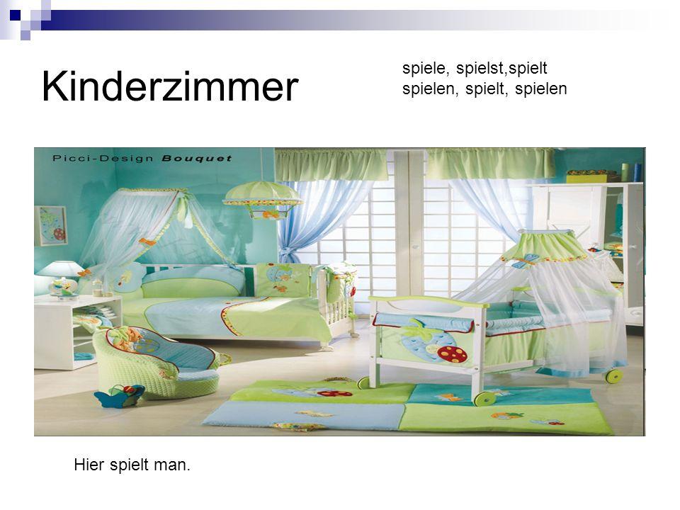 Kinderzimmer Hier spielt man. spiele, spielst,spielt spielen, spielt, spielen