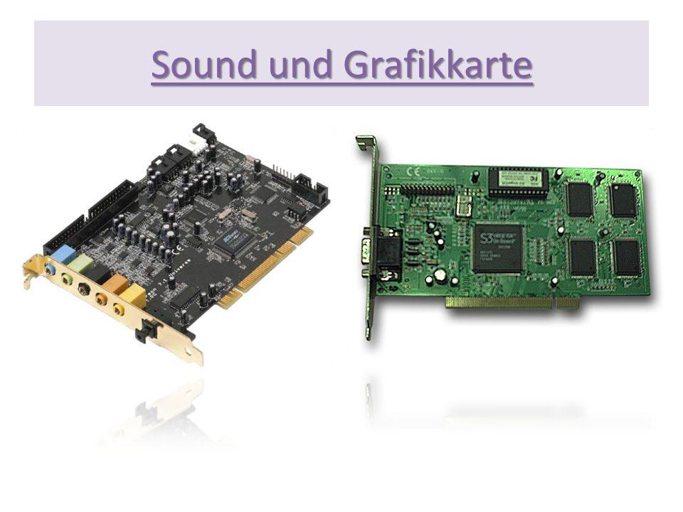 Sound und Grafikkarte