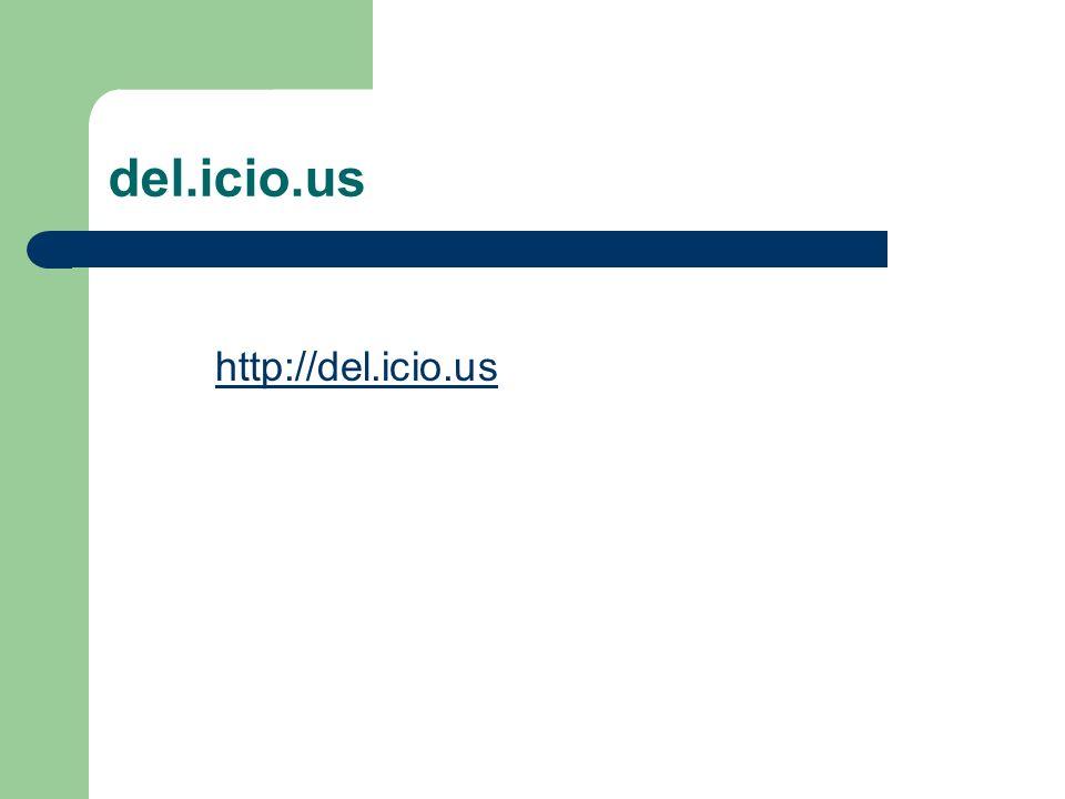 del.icio.us http://del.icio.us