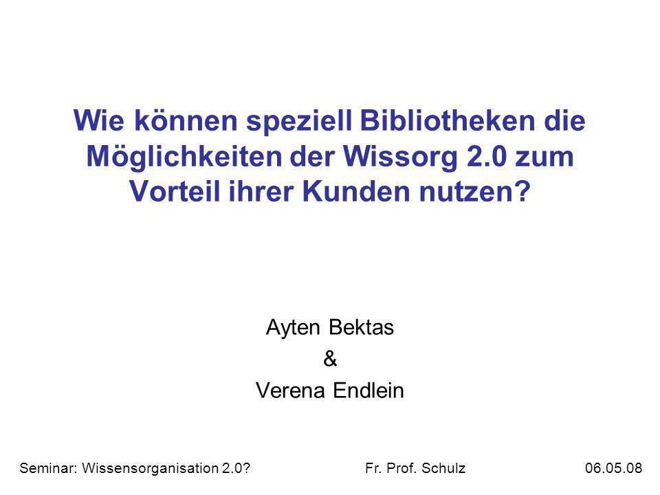 Wie können speziell Bibliotheken die Möglichkeiten der Wissorg 2.0 zum Vorteil ihrer Kunden nutzen.