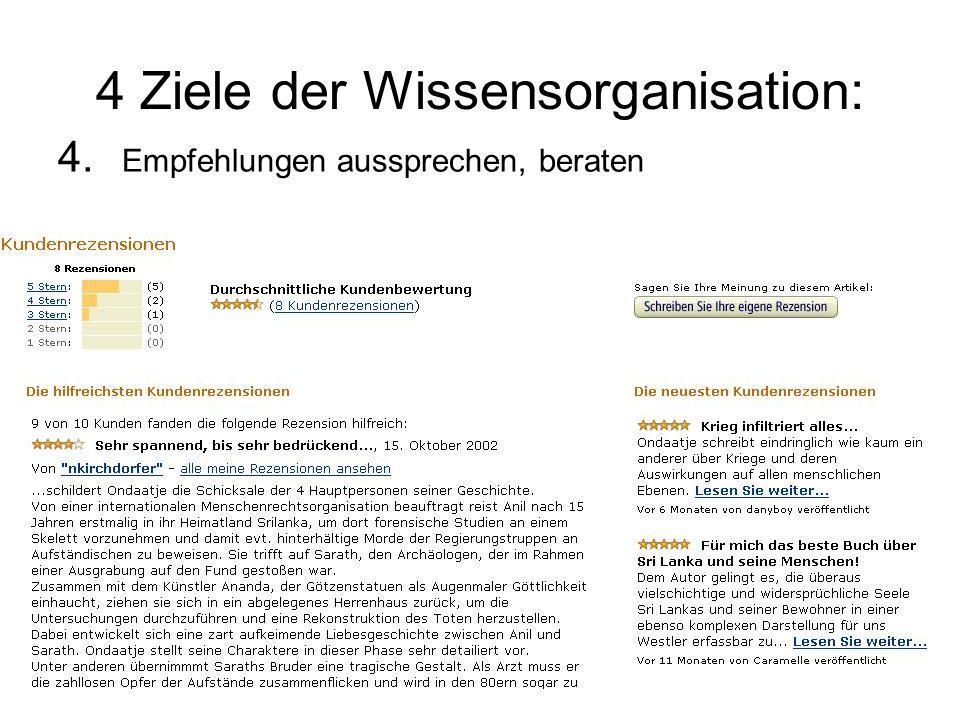 4 Ziele der Wissensorganisation: 4. Empfehlungen aussprechen, beraten