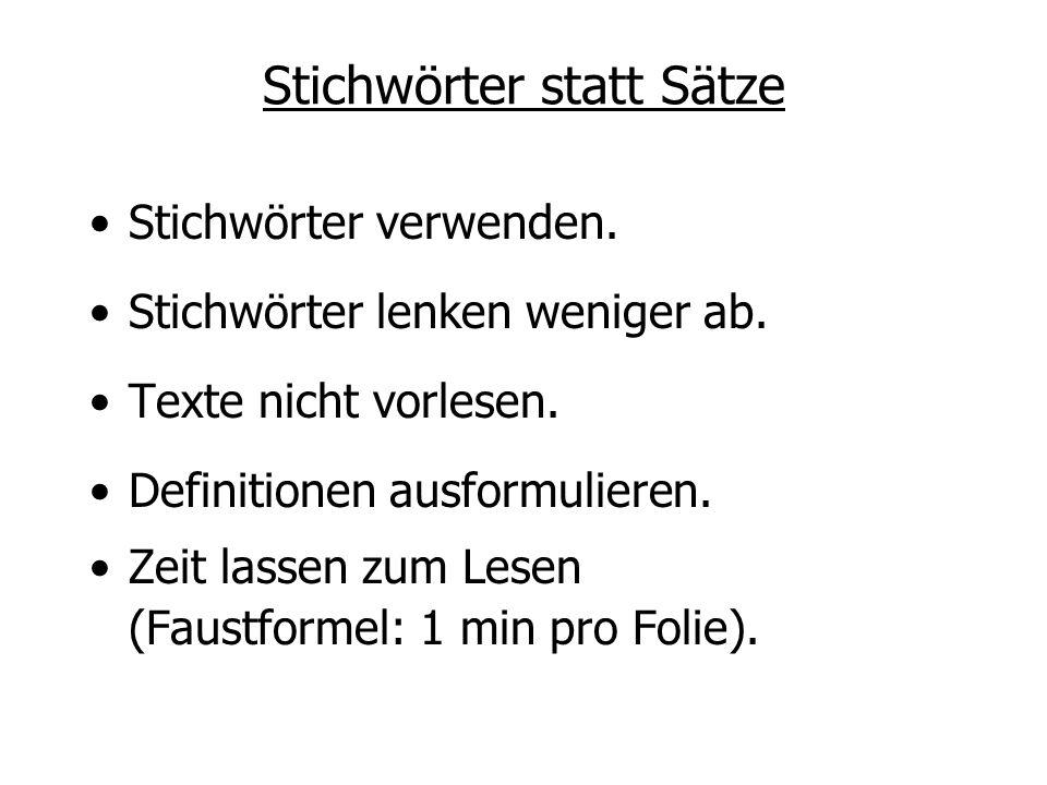 Stichwörter oder Sätze.