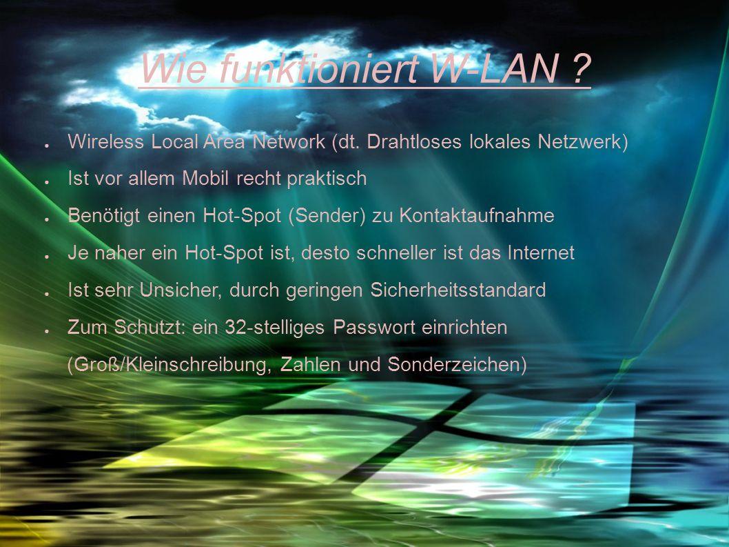 Wie funktioniert W-LAN .Wireless Local Area Network (dt.