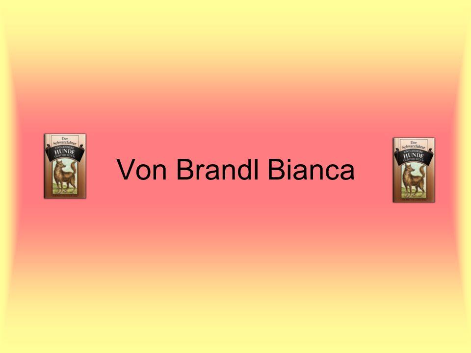 Von Brandl Bianca