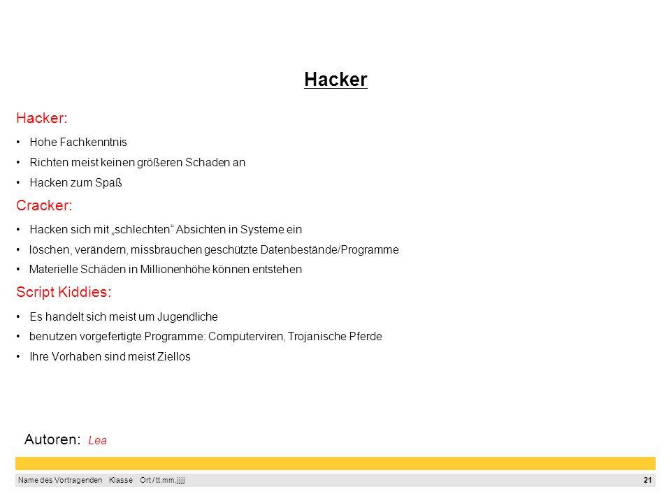 20 Name des Vortragenden Klasse Ort / tt.mm.jjjj Botnetze Im IT-Fachjargon ist mit Bot ein Programm gemeint, das ferngesteuert auf ihrem PC arbeitet.