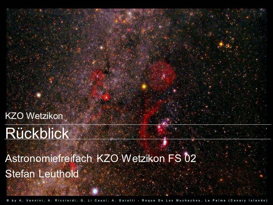 Folie Nr.2 Astronomie. Rückblick FS 2002.