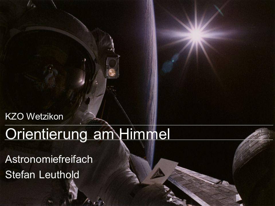 KZO Wetzikon Orientierung am Himmel Astronomiefreifach Stefan Leuthold