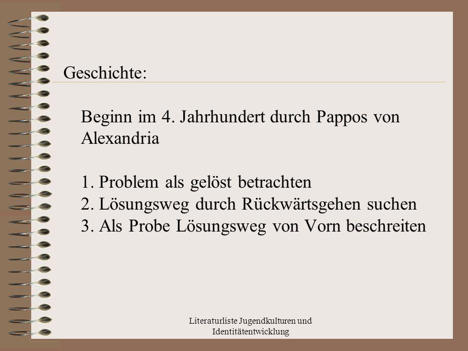 Literaturliste Jugendkulturen und Identitätentwicklung Leibniz 1666 -Erkenntnisgewinnung durch Algorithmen -Erkennung des Wahrheitsgehaltes von Aussagen -Reine Entdeckungskunst