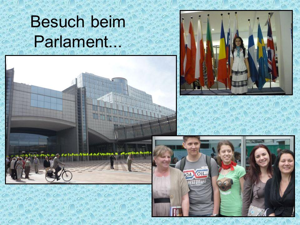 Besuch beim Parlament...