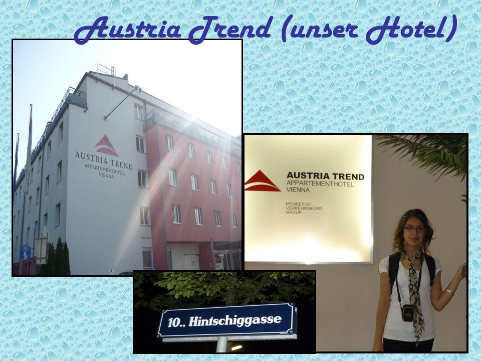 Austria Trend (unser Hotel)