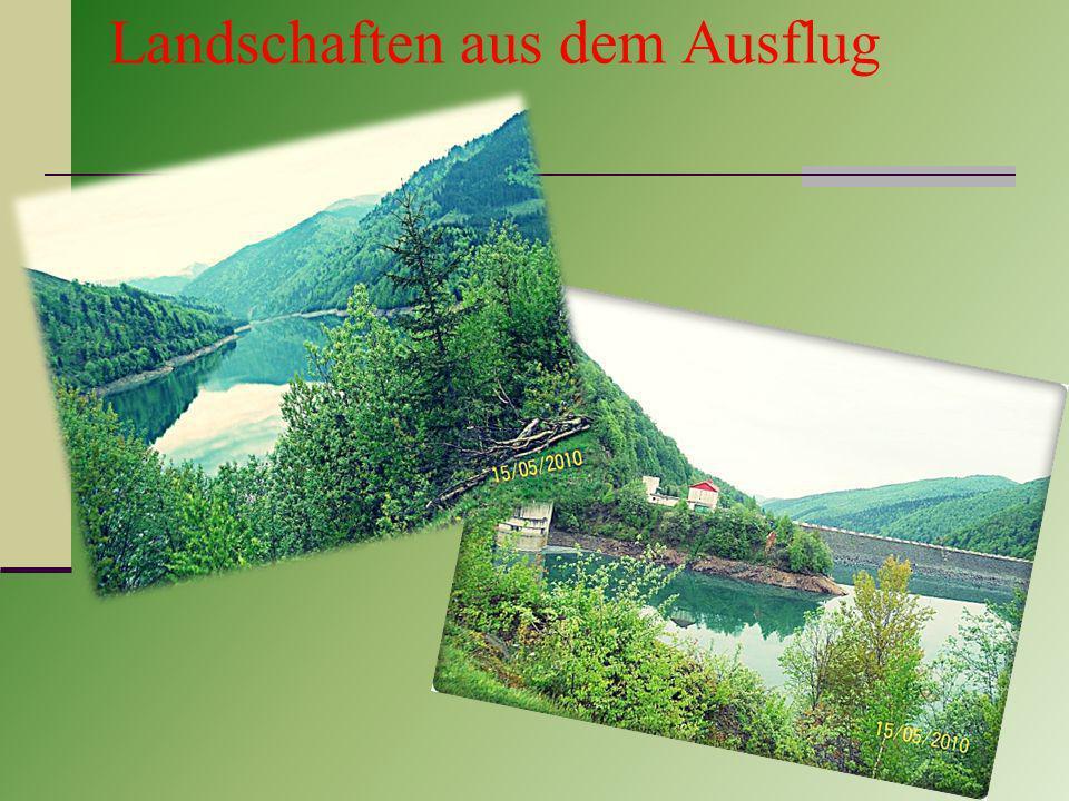 Landschaften aus dem Ausflug
