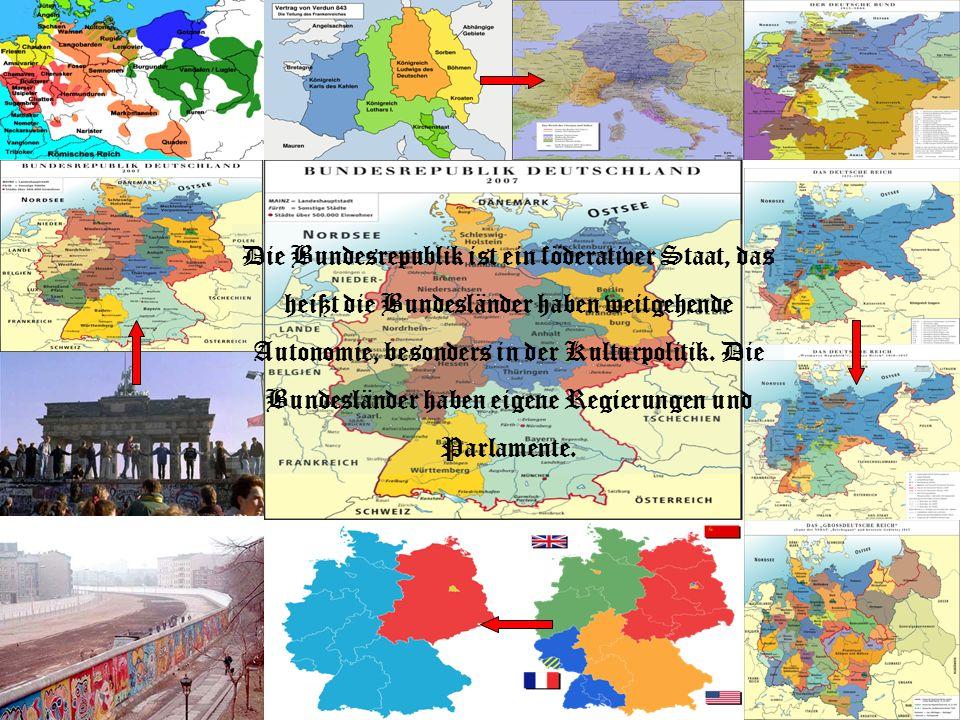 Die Bundesrepublik ist ein föderativer Staat, das heißt die Bundesländer haben weitgehende Autonomie, besonders in der Kulturpolitik. Die Bundesländer