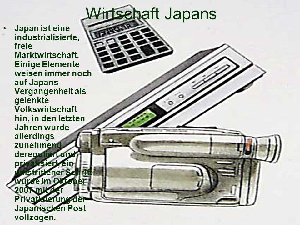 Wirtschaft Japans Japan ist eine industrialisierte, freie Marktwirtschaft. Einige Elemente weisen immer noch auf Japans Vergangenheit als gelenkte Vol