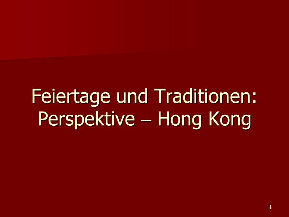 Feiertage und Traditionen: Perspektive – Hong Kong 1