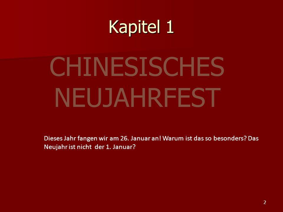 Kapitel 1 Dieses Jahr fangen wir am 26.Januar an.