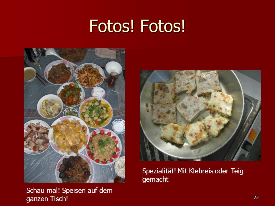 Fotos.Fotos. 23 Schau mal. Speisen auf dem ganzen Tisch.