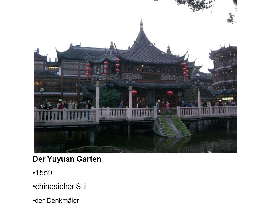 Der Yuyuan Garten 1559 chinesicher Stil der Denkmäler