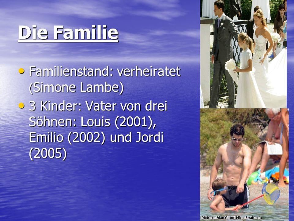 Die Familie Familienstand: verheiratet ( Simone Lambe) Familienstand: verheiratet ( Simone Lambe) 3 Kinder: Vater von drei Söhnen: Louis (2001), Emili