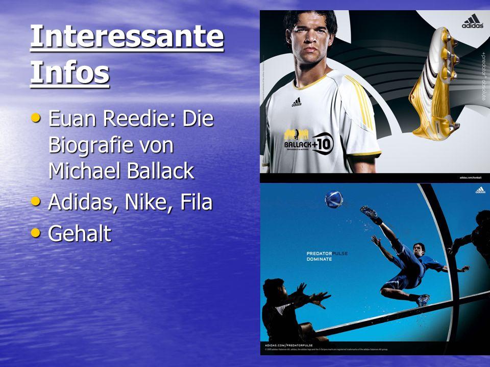 Interessante Infos Euan Reedie: Die Biografie von Michael Ballack Euan Reedie: Die Biografie von Michael Ballack Adidas, Nike, Fila Adidas, Nike, Fila