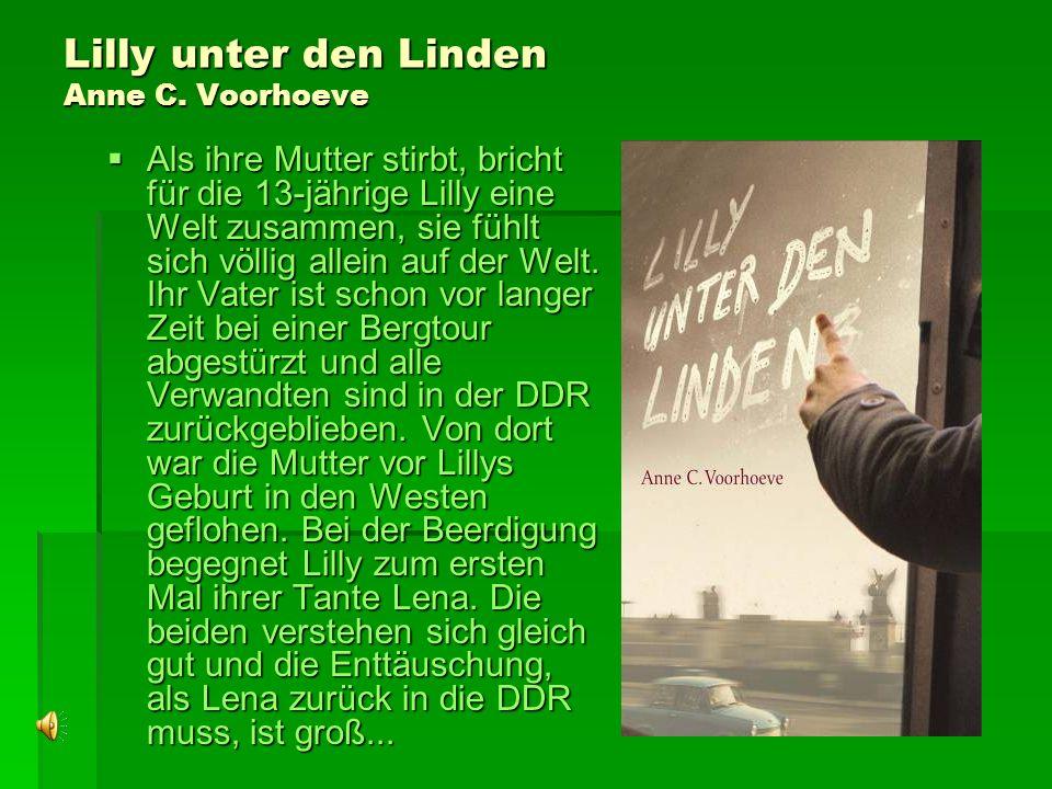 Lilly unter den Linden Anne C.