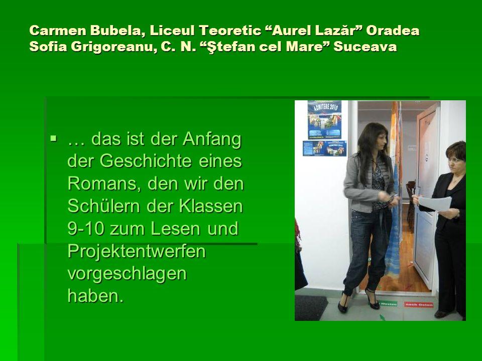Carmen Bubela, Liceul Teoretic Aurel Lazăr Oradea Sofia Grigoreanu, C.