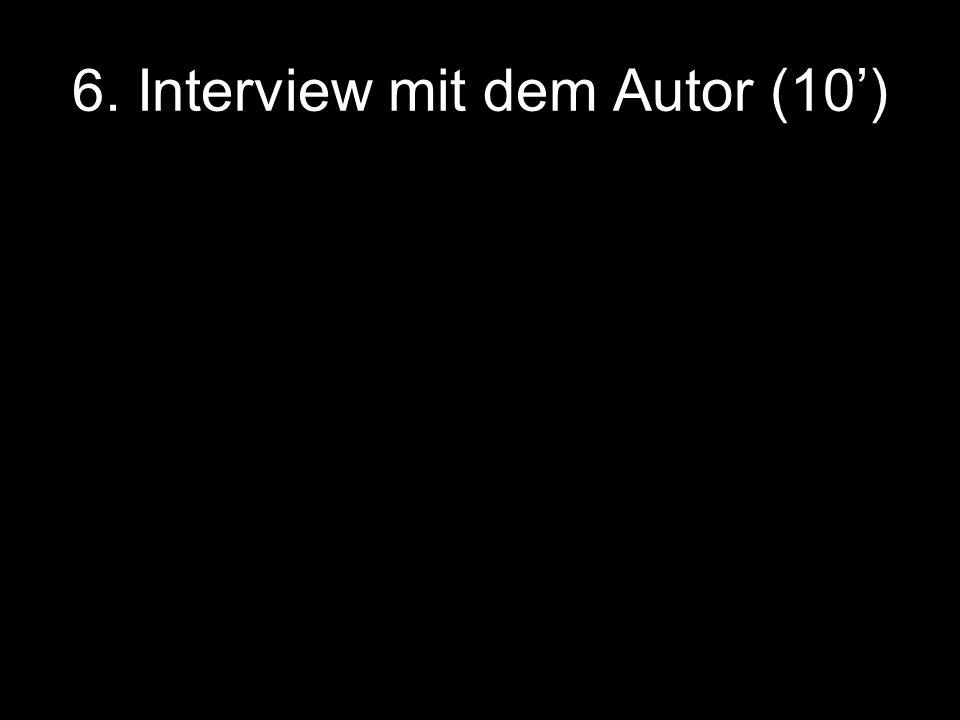 6. Interview mit dem Autor (10)