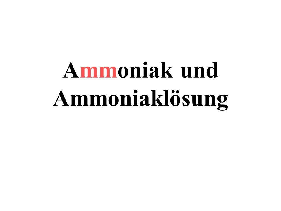 Ammoniak und Ammoniaklösung
