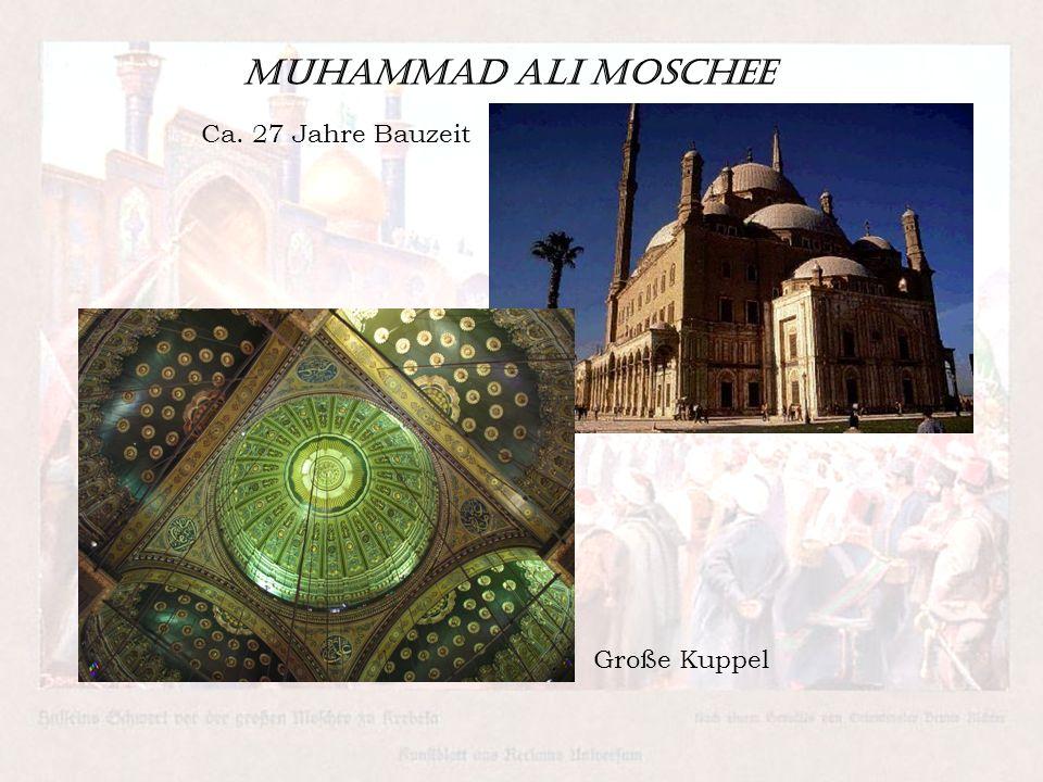 Muhammad Ali Moschee Große Kuppel Ca. 27 Jahre Bauzeit