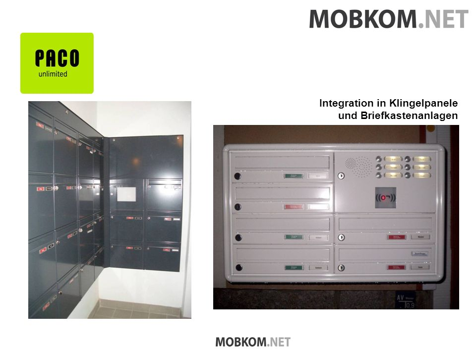 Integration in Klingelpanele und Briefkastenanlagen