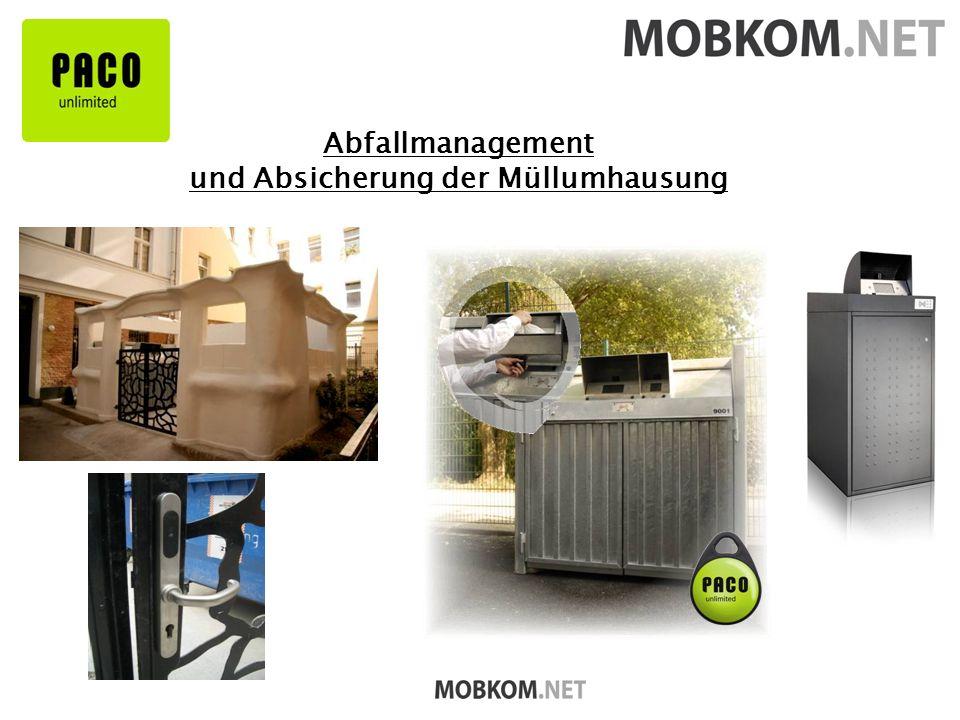 Abfallmanagement und Absicherung der Müllumhausung