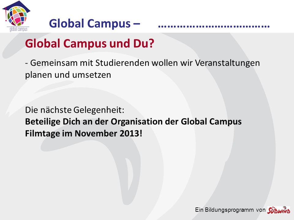 Beteilige dich an der Organisation der Global Campus Filmtage.