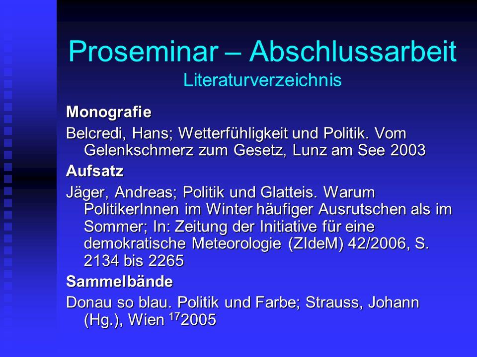 Proseminar – Abschlussarbeit Literaturverzeichnis Monografie Belcredi, Hans; Wetterfühligkeit und Politik.