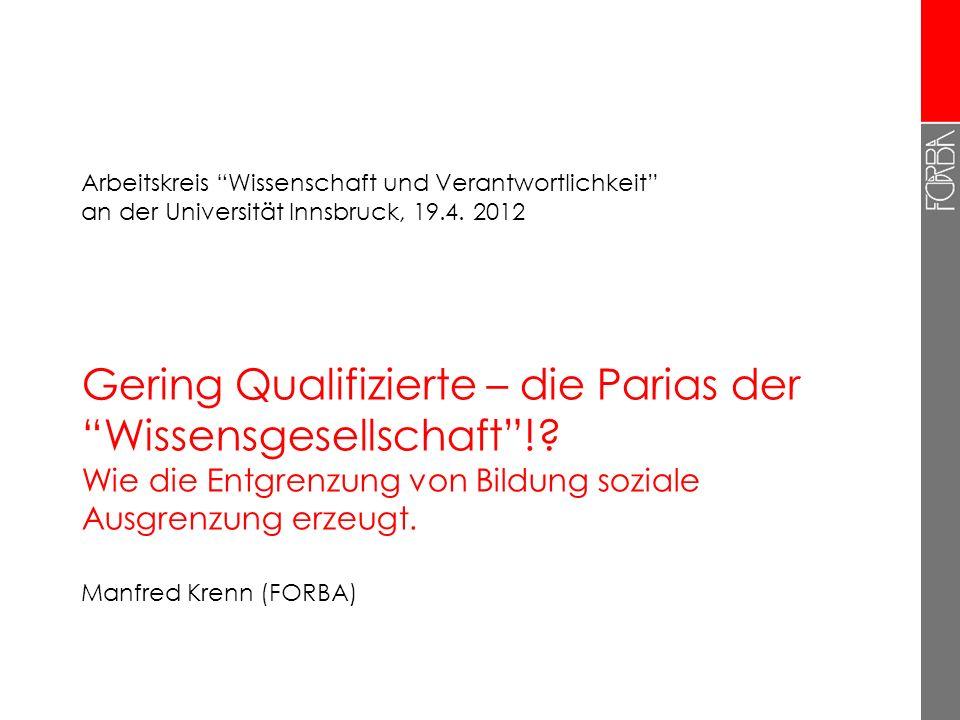Gering Qualifizierte – die Parias der Wissensgesellschaft!.