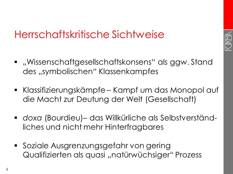 4 Herrschaftskritische Sichtweise Wissenschaftgesellschaftskonsens als ggw.