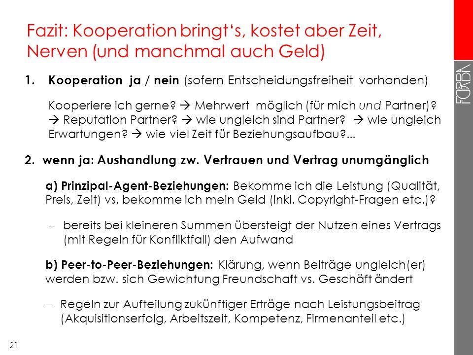 20 10 Kooperations-Dilemmata (Fortsetzung) B.