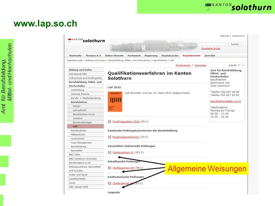 PK www.lap.so.ch Amt für Berufsbildung, Mittel- und Hochschulen Allgemeine Weisungen