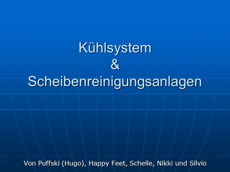 Kühlsystem & Scheibenreinigungsanlagen Von Puffski (Hugo), Happy Feet, Schelle, Nikki und Silvio