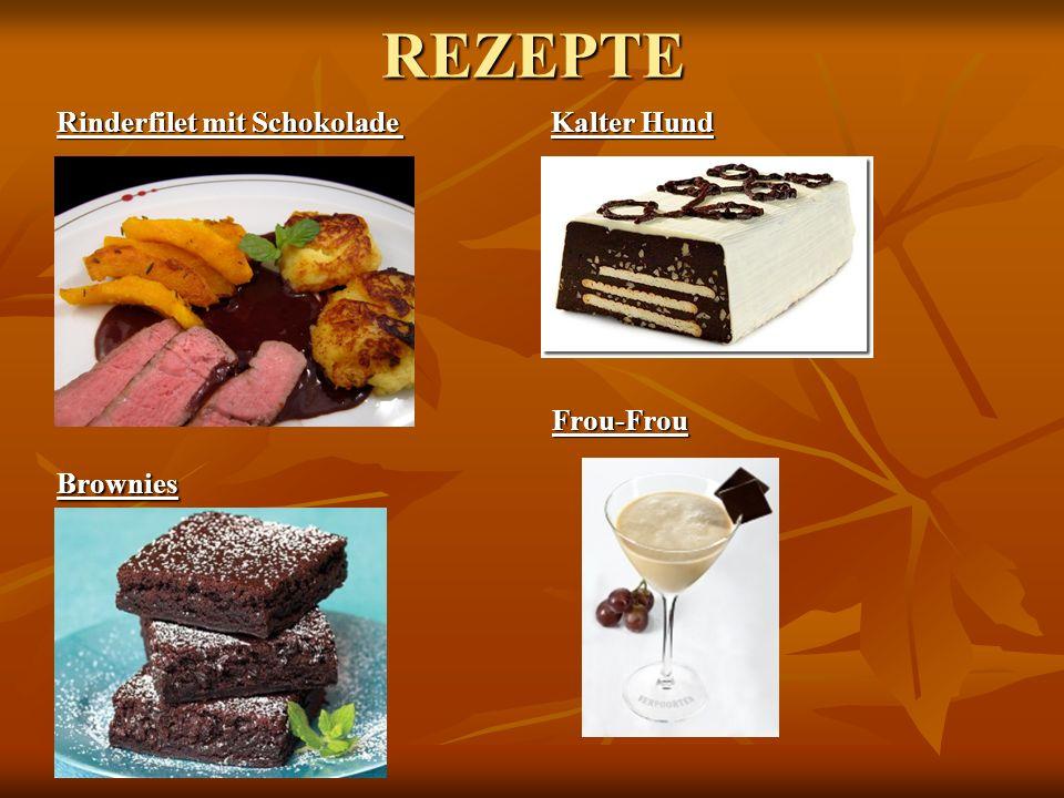 REZEPTE Rinderfilet mit Schokolade Kalter Hund Frou-Frou Frou-FrouBrownies