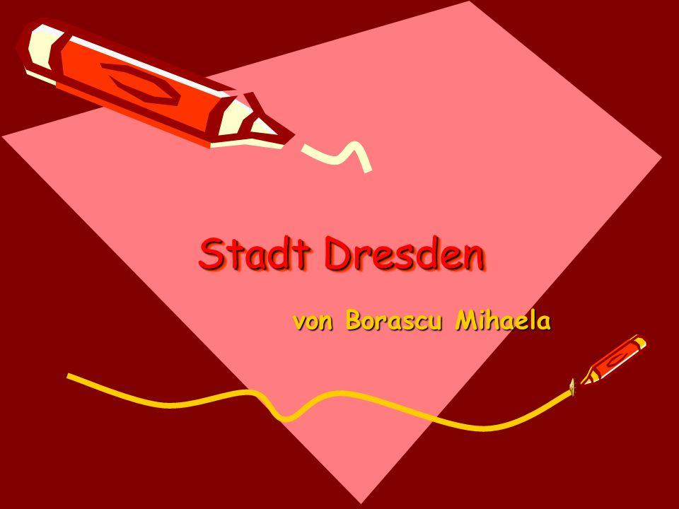Stadt Dresden von Borascu Mihaela von Borascu Mihaela