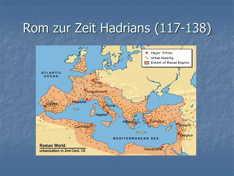 Rom zur Zeit Hadrians (117-138)