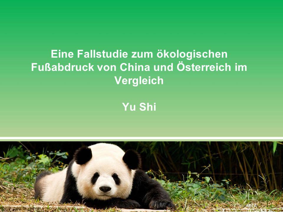 Eine Fallstudie zum ökologischen Fußabdruck von China und Österreich im Vergleich Yu Shi