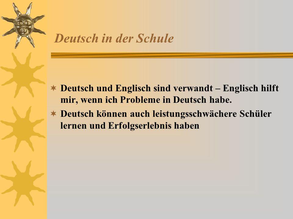 Deutsch als Kommunikationsmittel Ich konnte Deutsch sogar in Horvatien, Ungarn und Norditalien sprechen Dank deutscher Sprache verstehe ich ein bisschen Schwedisch, Dänisch, Norwegisch, Flämisch und Niederländisch Im Internet gibt es gute Chatforen in Deutsch